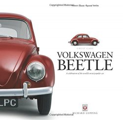 Volkswagen Beetle: A Celebration of the World's Most Popular Car