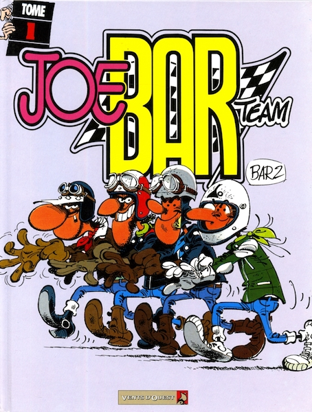 Joe Bar Team - Tome 1 (1997)