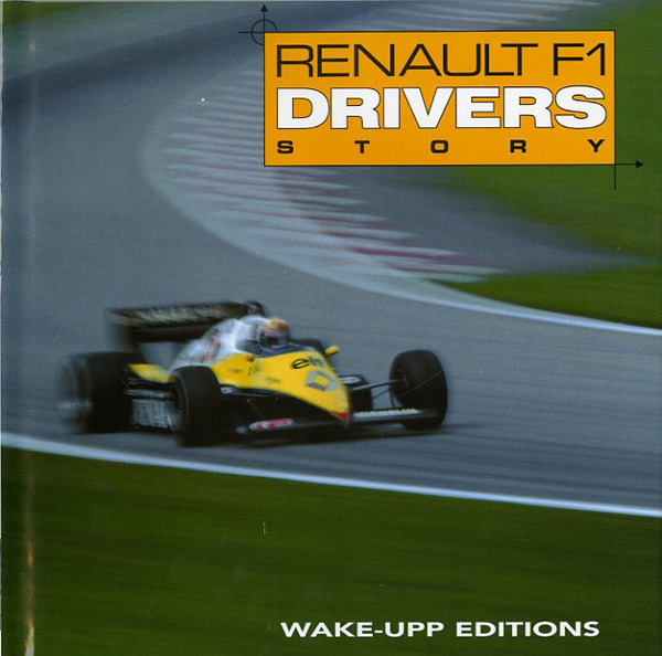 Renault F1 Drivers story