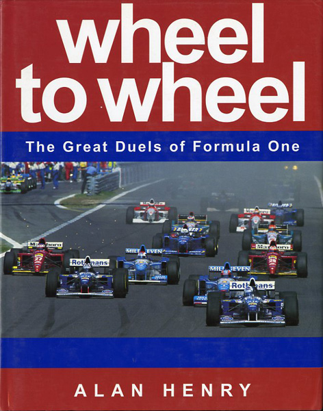 Wheel to wheel. The great duels of Formula One
