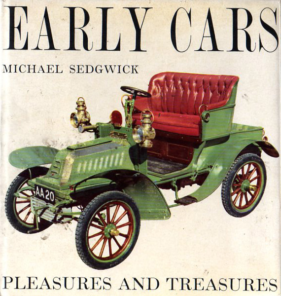 Early cars - Pleasures and treasures